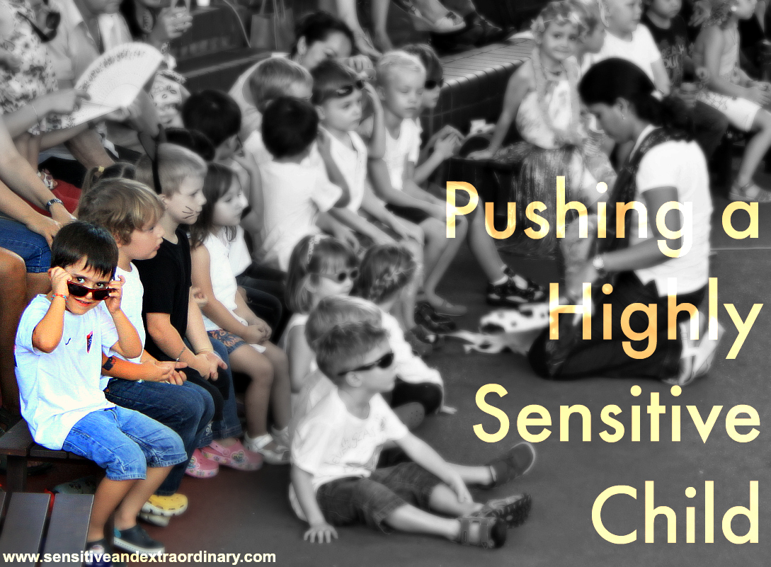 pushing a highly sensitive child comfort zone