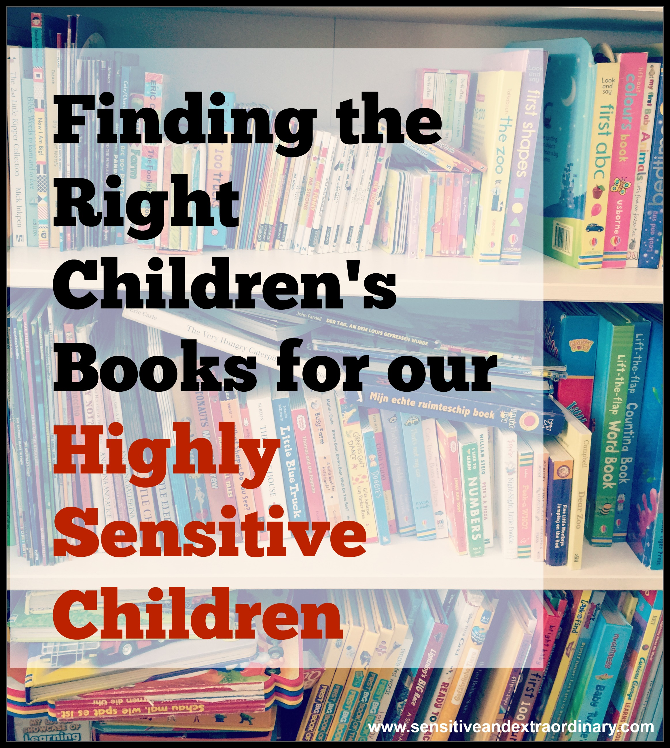 highly sensitive child, HSC, highly sensitive person, HSP, children, parenting, children's books, picture books, stories, plot, worry, anxiety, over analyze, asking questions, bedtime, tears, fairy tales, library