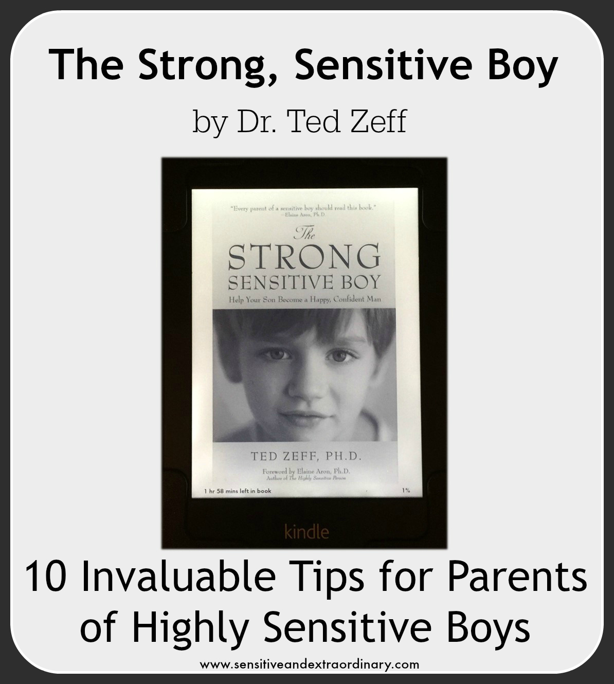 The Strong Sensitive Boy by Dr. Ted Zeff, a Book Review, 10 Invaluable Tips for Parents of Highly Sensitive Boys