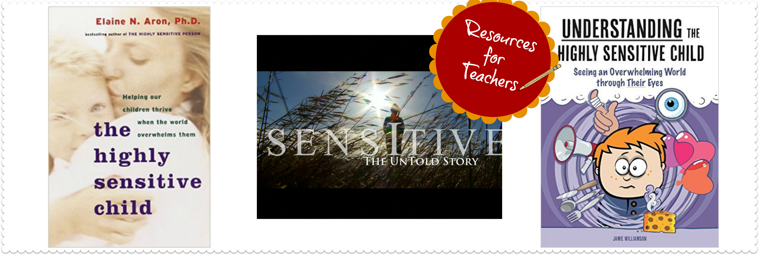 Resources for Teachers, Highly Sensitive Children
